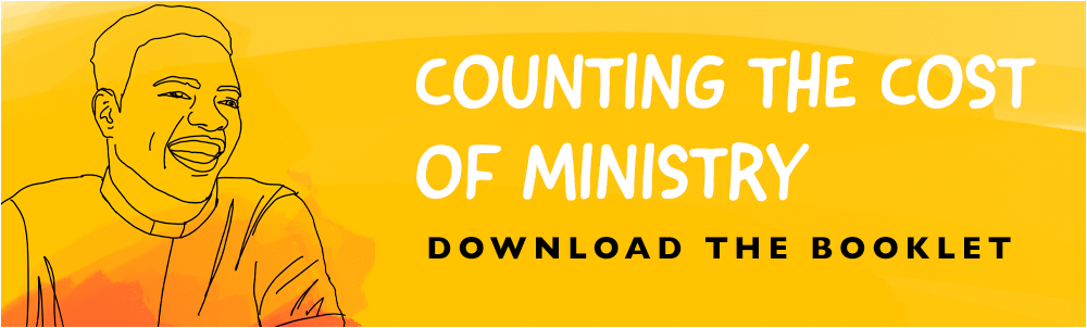 Counting the cost of ministry